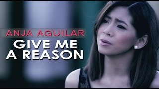 Video Anja Aguilar — Give Me A Reason (Official Music Video) download MP3, 3GP, MP4, WEBM, AVI, FLV Juli 2018