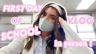 first day of school vlog IN PERSON! during a pandemic...