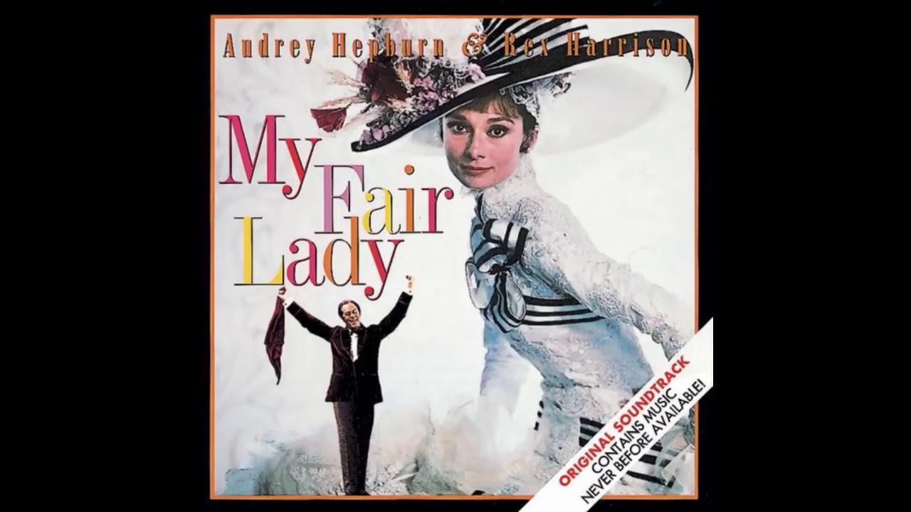 My Fair Lady Soundtrack 1 Overture Youtube