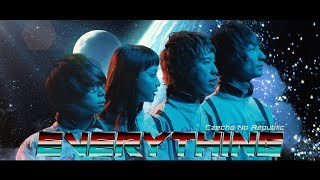 Czecho No Republic / Everything