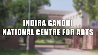 Indira Gandhi National Centre for Arts (IGNCA) , Delhi   The DelhiPedia