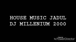 Download Mp3 House Music Jadul Dj Millenium 2000