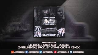 Lil Durk Ft. Chief Keef - Decline [Instrumental] (Prod. By Young Chop & CBMIX)