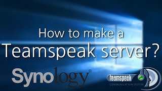 How to make a Teamspeak 3 server on a Synology Nas (2017)