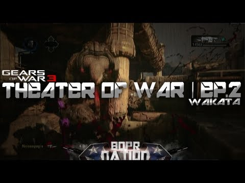 BOPR NATION [PR]esents: GoW3 Theater of War |  Ep.2 by Wakata (Montage)