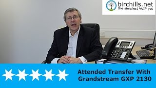 How To Carry Out An Announced Transfer Using A Grandstream GXP 2130 VoIP Phone
