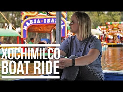 XOCHIMILCO BOAT RIDE - MEXICO CITY | Eileen Aldis