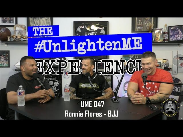 #UME 047 - #UnlightenMe Experience - with Ronnie Flores