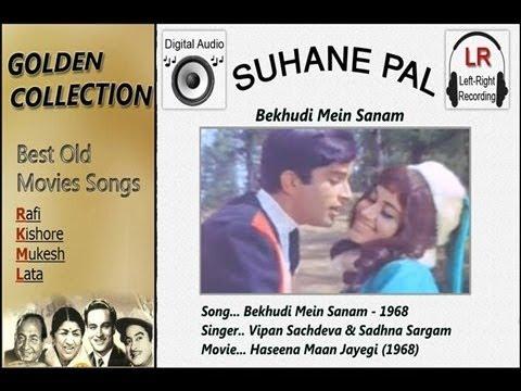 Bekhudi Mein Sanam - Haseena Maan Jayegi - Suhane Pal
