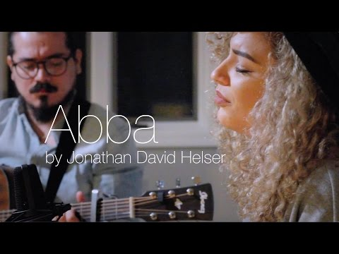 Abba by Jonathan David Helser (Cover Michelle Ana)