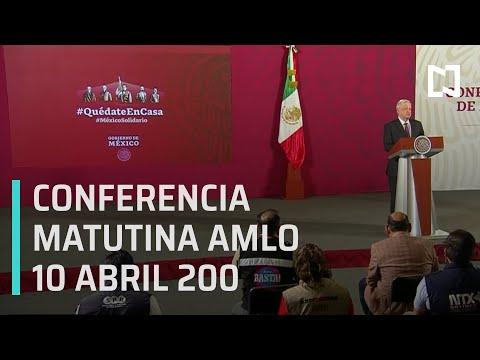 Conferencia matutina AMLO / 10 de abril de 2020