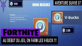 FORTNITE - Save THE WORLD - GAME DEBUT, ON FARM THE V-BUCK !!!