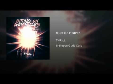 Must Be Heaven