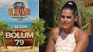 Survivor Panorama 1.Sezon | 79.Bölüm