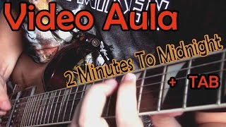 Iron Maiden 2 Minutes To Midnight - (Guitar cover) + TAB