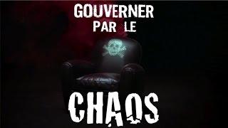 Lucien Cerise : Gouverner par le Chaos
