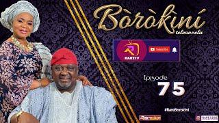 BOROKINI TELENOVELA S01 EP 75 latest Yoruba Web Series 2021
