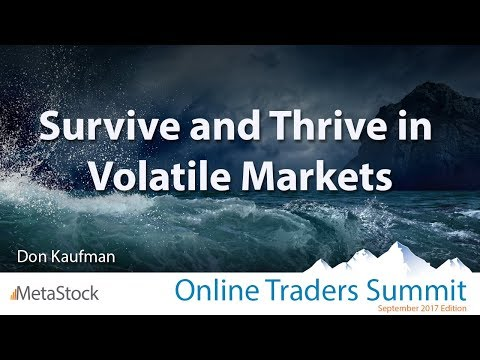 Survive and Thrive in Volatile Markets