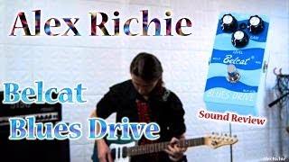Belcat Blues Drive - Sound Demo
