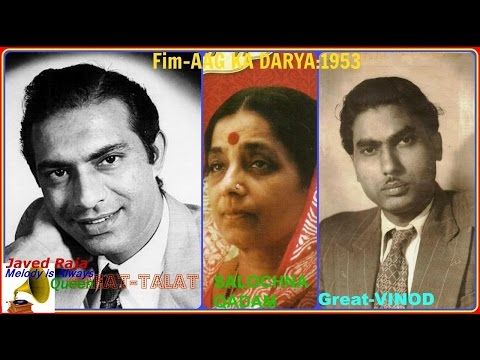 TALAT MAHMOOD & SULOCHNA with Daryni-Film-AAG KA DARYA-{1954}-Tu Ud Ja Panchi Bawre-[ Rarest Song ]