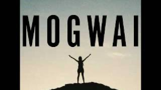 Mogwai - I Love You, I