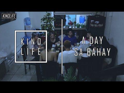 KINO LIFE - A DAY SA BAHAY