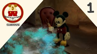 Clubhouse - Epic Mickey 2 - The Power of Two (WiiU) - Part 1