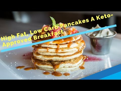 High Fat, Low Carb Pancakes A Keto Approved Breakfast