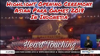Highlight Opening Ceremony Asian Para games 2018