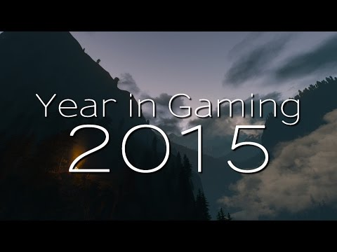 An Amazing Year in Gaming 2015