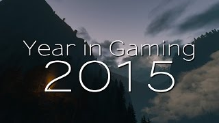 Year in Gaming 2015