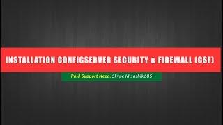 Installation ConfigServer Security & Firewall (csf) on CentOS 5,6 or 7