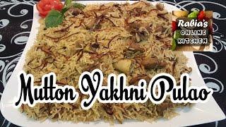 Mutton Yakhni Pulao | Special Mutton Yakhni Pulao With Rabia
