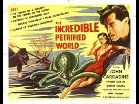 1957 The Incredible Petrified World (John Carradine, Robert Clarke, Phyliss Coates)