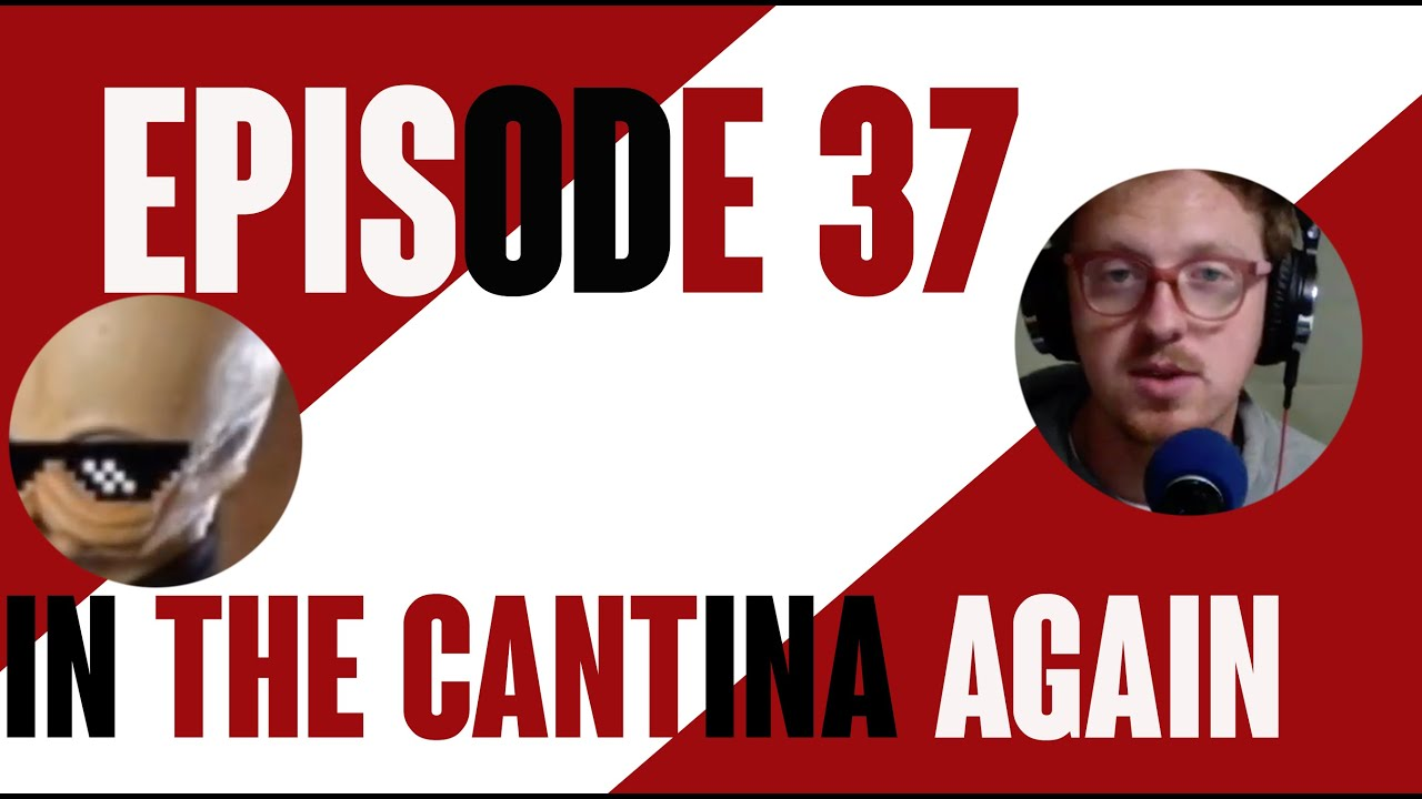 The Big Red Show, Episode 37: In The Cantina Again
