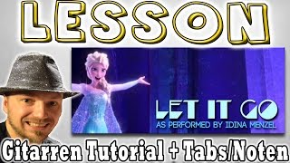 ★LET IT GO (Frozen) Idina Mentzel (Sungha Jung Version) | Gitarren Tutorial Tabs/Noten+Overhead Cam★