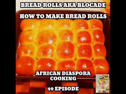 Bread Rolls / Cameroonian Blokade
