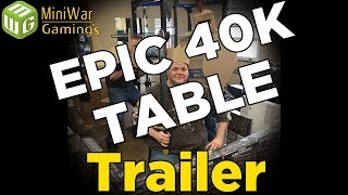 Building an Epic 40k Table Trailer