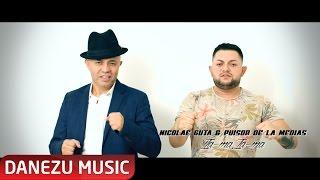 Nicolae Guta si Puisor de la Medias - Ia-ma, Ia-ma ( oficial video 2016 )