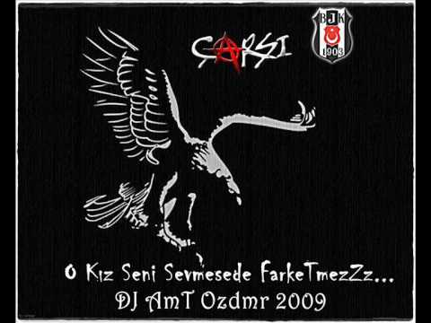 BJK & çArşı - O Kız Seni Sevmesede Farketmez (DJ Ahmet Ozdemir Remix)