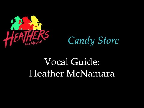 Heathers - Candy Store - Vocal Guide: Heather McNamara