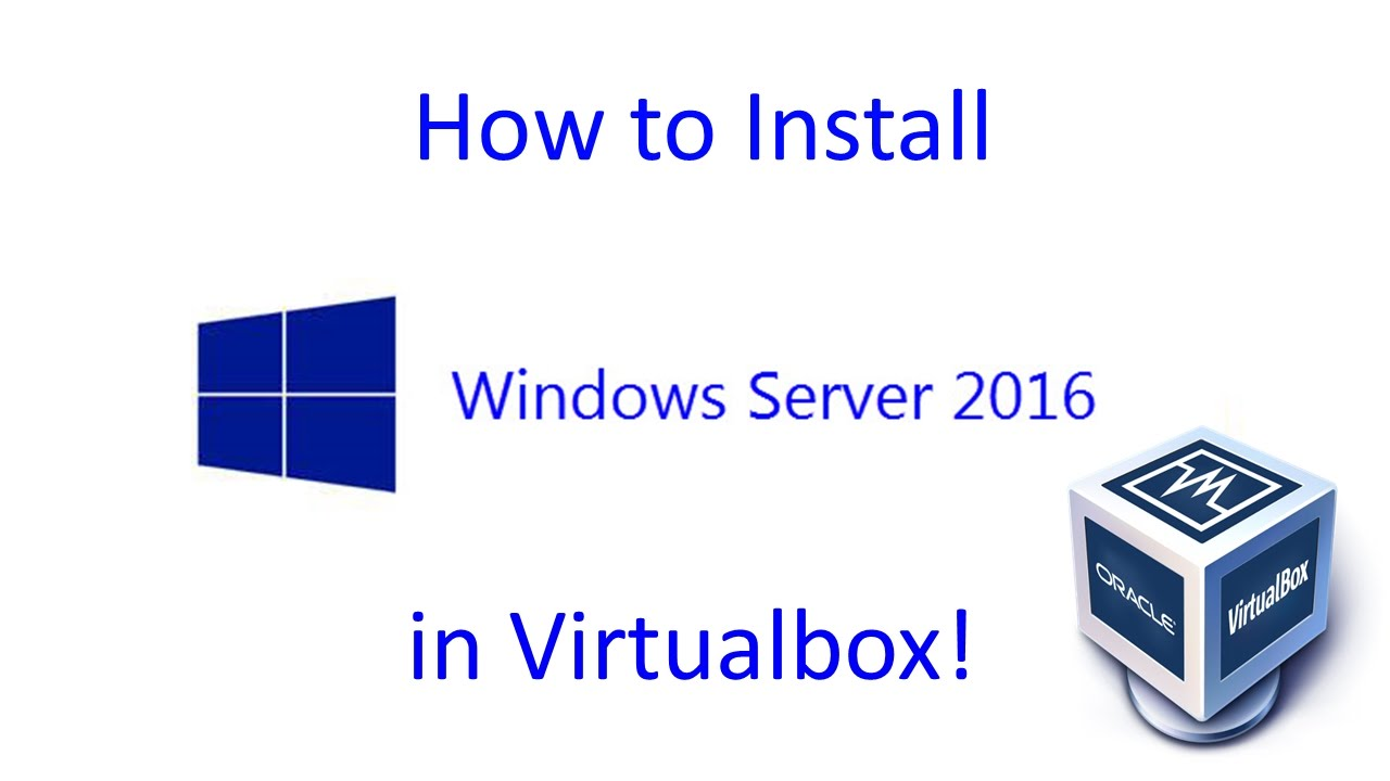 Windows Server 2016 Preview - Installation in Virtualbox ...