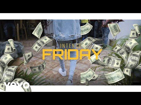 Intence – Friday