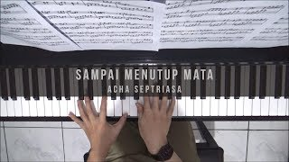 Download lagu Heart OST : Acha Septriasa - Sampai Menutup Mata (Piano Cover)