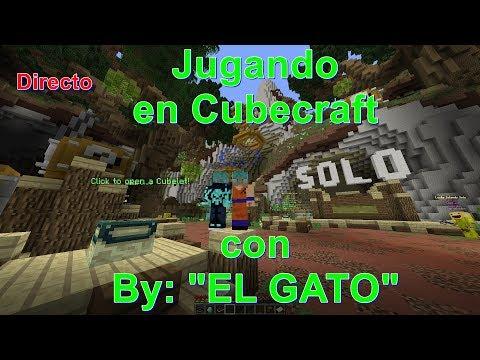 Jugando en Cubecraft con EL GATO - Minecraft