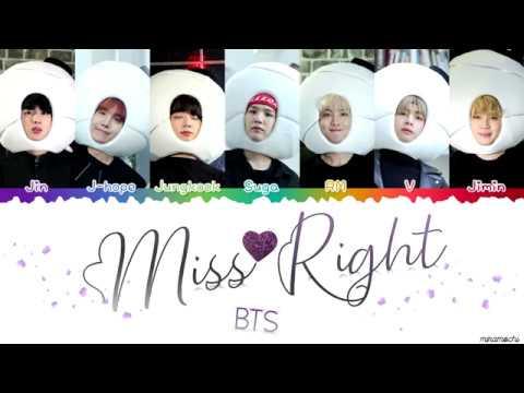 BTS (방탄소년단) - 'MISS RIGHT' Lyrics [Color Coded Han_Rom_Eng]