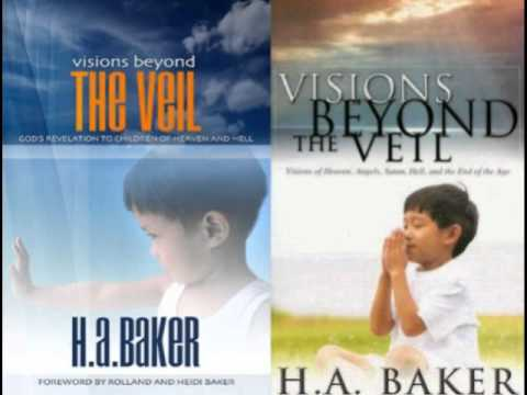 FULL: Visions Beyond the Veil by HA Baker