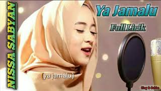 Nissa Sabyan - Ya Jamalu || Full Lirik || Trend Sholawat 2018