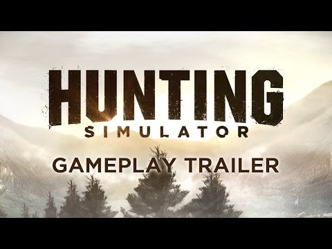 Hunting Simulator - Gameplay Trailer