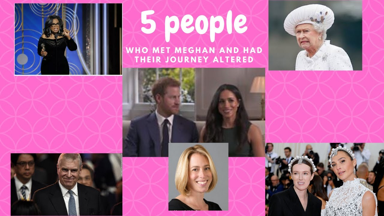 5 Individuals That Met Meghan Markle and Had Their Journey Altered